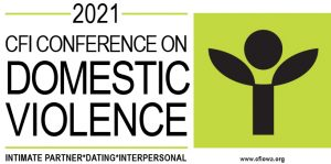 2021 CFI Conference on Domestic Violence